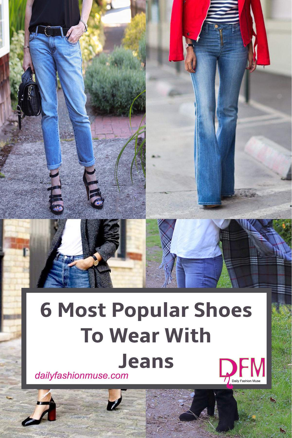 What is the secret to the pairing of shoes to wear with jeans? Click through to find out the 6 fail-safe options plus some easy alternates.