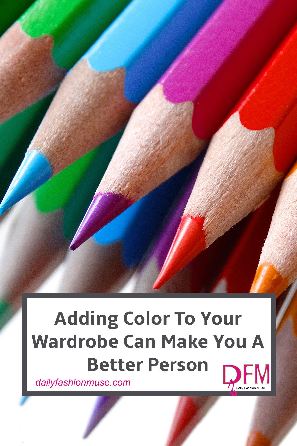Color can say a lot about who you are so why do so many women insist on wearing black? Read what colors really mean to others and why you should wear them. Daily Fashion Muse