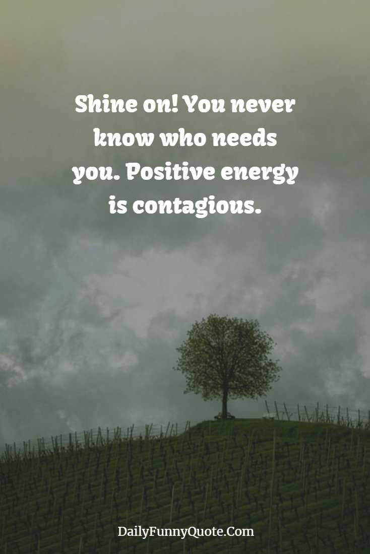 35 Stay Positive Quotes And Top Quotes For The Day - Daily ...