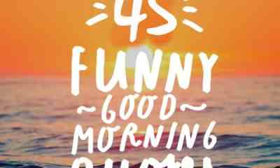 Funny Good Morning Quotes To Start Your Day With Smile