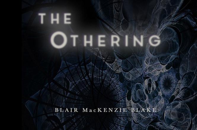 Blair MacKenzie Blake's 'The Othering'