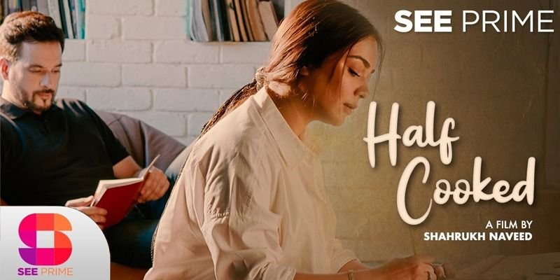 SeePrime marks Mikal Zulfiqaar and Humaima Malick's debut in short film 'Half-cooked'