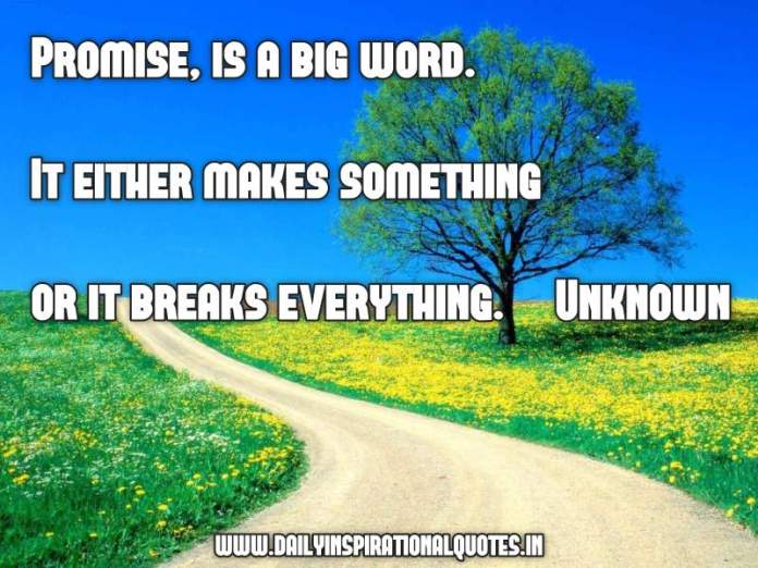 Promise, is a big word ( Relationship Quote )