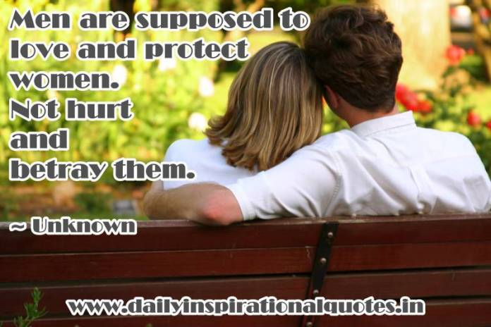 Men are supposed to love and.. ( Relationship Quotes )