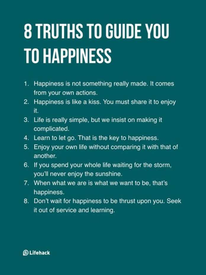 8 TRUTHS TO GUIDE YOU TO HAPPINESS