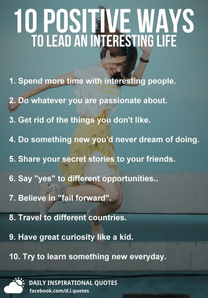 10 Positive Ways To Lead An Interesting Life
