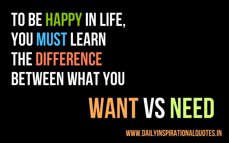 To Be Happy In Life, You Must Learn.. ( Life Quotes ) »