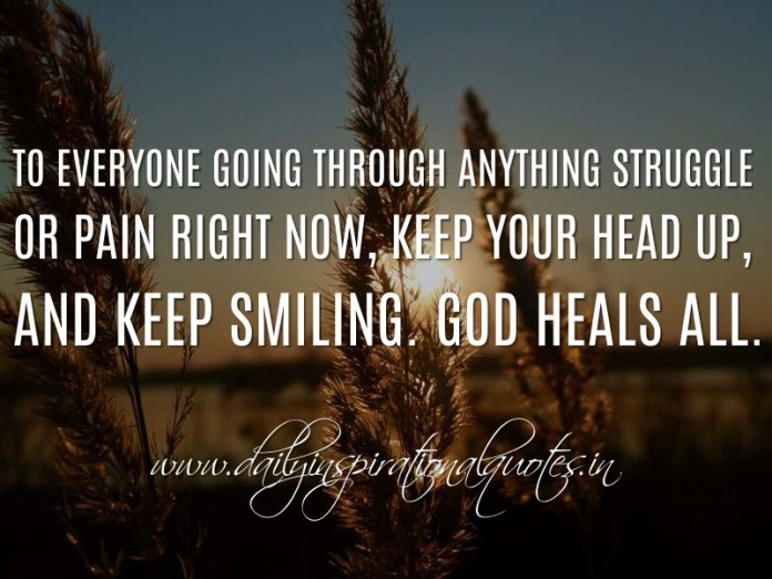 To Everyone Going Through Anything Struggle Or Pain Right Now Keep