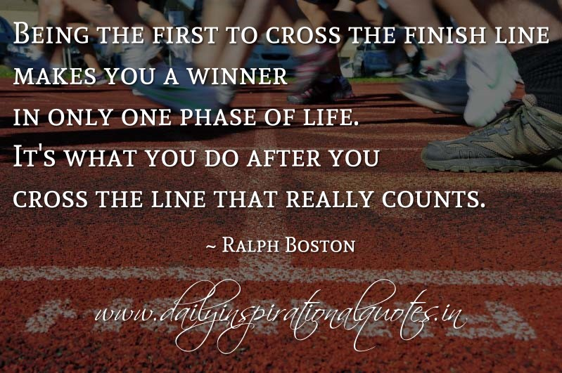 Crossed The Line Quotes: Crossing The Finish Line Quotes. QuotesGram