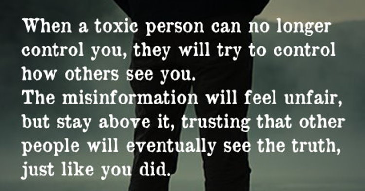 When A Toxic Person Can No Longer Control You, They Will