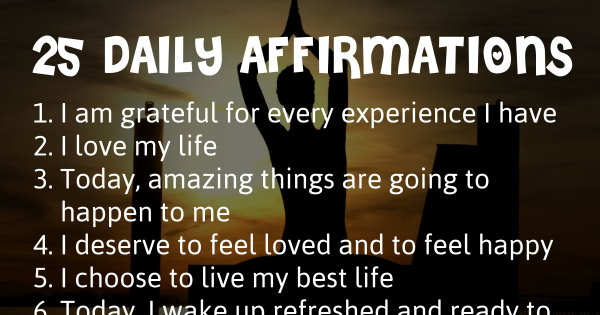 25 Daily affirmations for positive thinking