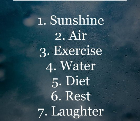 The Best 7 Doctors: 1. Sunshine 2. Air 3. Exercise 4. Water 5. Diet 6. Rest 7. Laughter