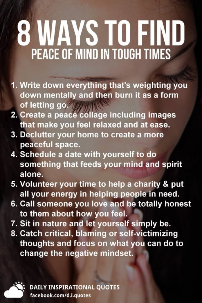 8 Ways To Find Peace Of Mind In Tough Times