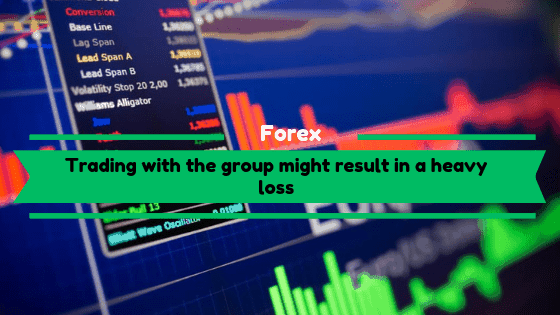 Trading with the group might result in a heavy loss