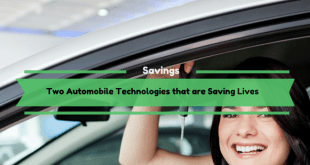 Two Automobile Technologies that are Saving Lives