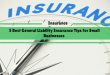 5 Best General Liability Insurance Tips for Small Businesses