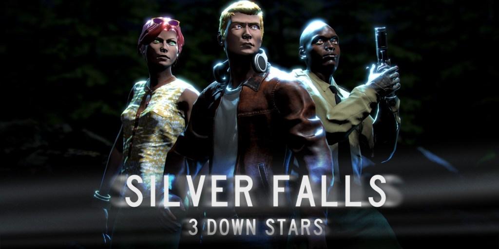 Silver Falls: 3 Down Stars