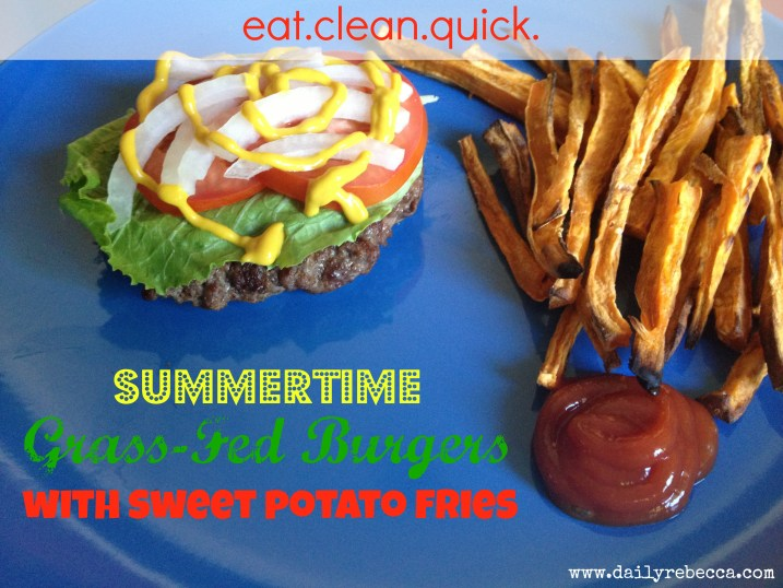 Clean Summertime Burger and Fries