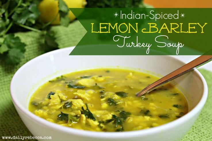 indian spiced lemon barley turkey soup