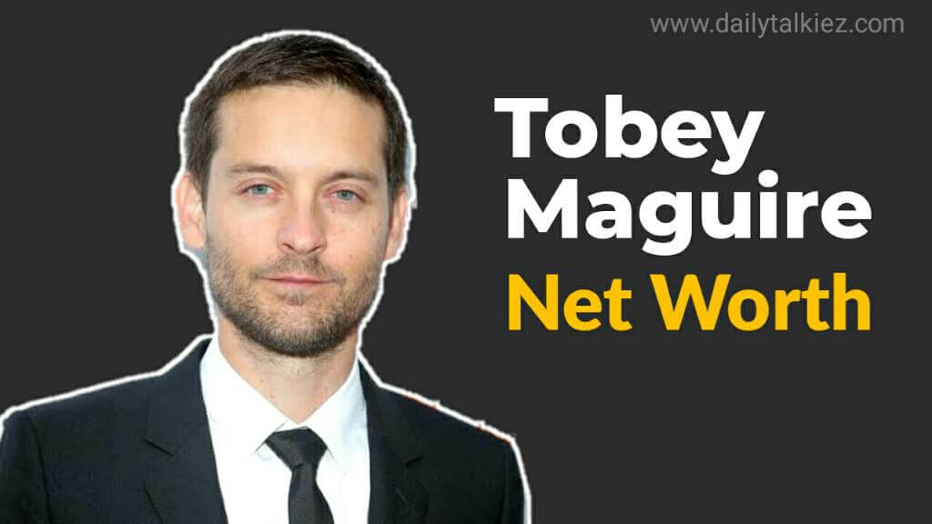 Tobey Maguire Net Worth 2020 | Peter Parker Net Worth ...