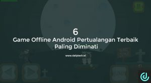game offline android pertualangan, Game Offline Android Pertualangan Terbaik Paling Diminati