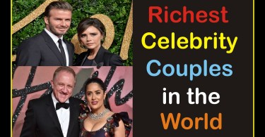 Richest Celebrity Couples In The World