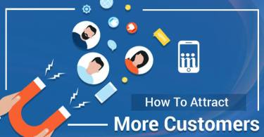 Ways to Attract More Customers to Your Business