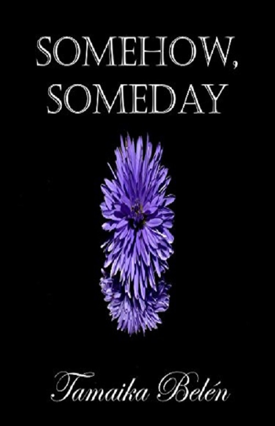 Somehow, Someday