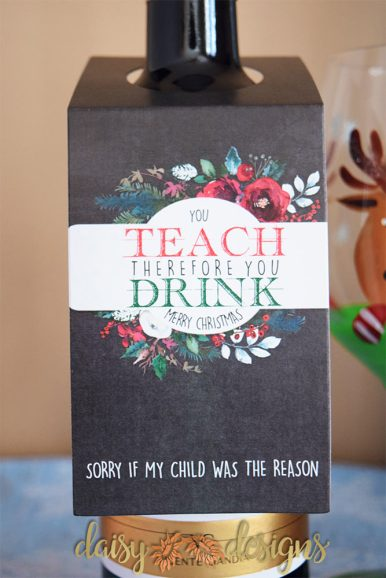 You Teach Therefore You Drink bottle tags