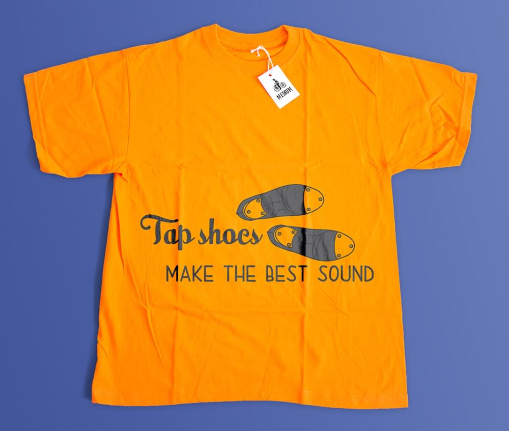 T-shirt Tap Shoes Make the Best Sound