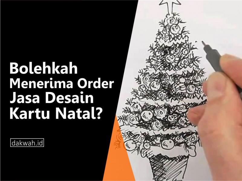 Bolehkah Menerima Order Jasa Desain Kartu Natal