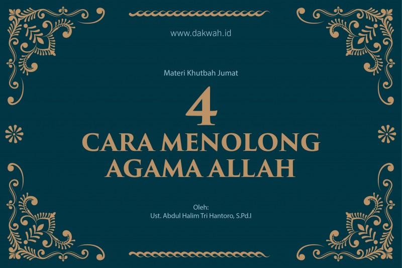 khutbah jumat cara menolong agama allah dakwah.id