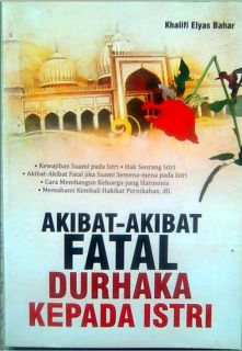 """Cover buku """"Akibat-Akibat Fatal Durhaka Kepada Istri"""""""