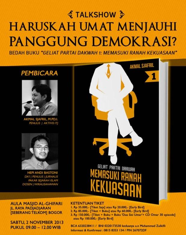 "Talkshow ""Haruskah Umat Menjauhi Panggung Demokrasi?"""