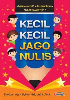 "Cover buku ""Kecil-Kecil Jago Nulis""."