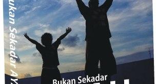 "Cover buku ""Bukan Sekadar Ayah Biasa: ""Pengalaman Ayah Hadir dalam Pengasuhan Anak""""."