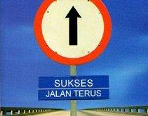 Sukses Jalan Terus, karya Satria Hadi Lubis