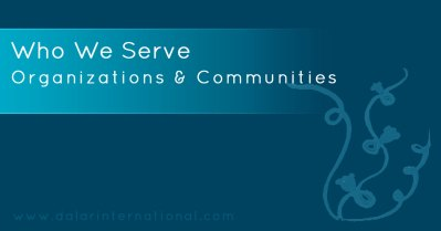 Organizations and Communities - Who We Serve