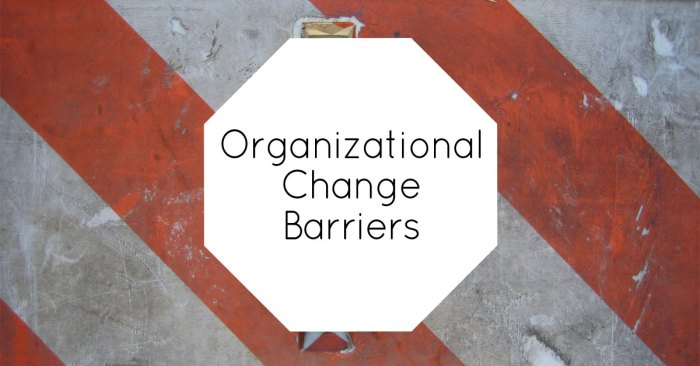 organizational change barriers