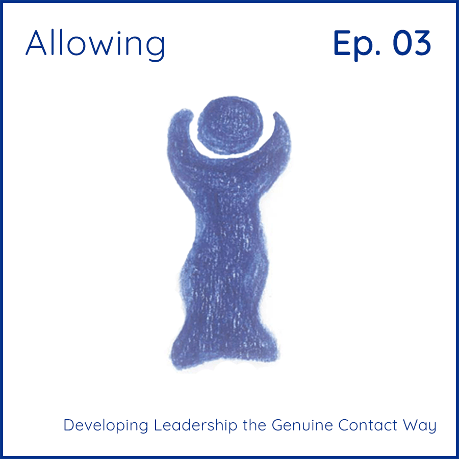 Allowing: Developing Leadership the Genuine Contact Way