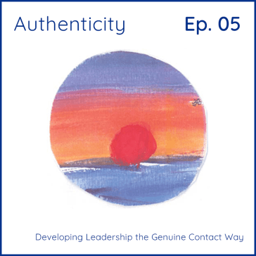 Authenticity: Developing Leadership the Genuine Contact Way