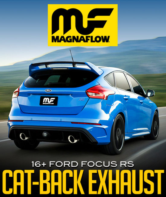 MAGNAFLOW CAT-BACK EXHAUST SYSTEM: 2016+ FORD FOCUS RS