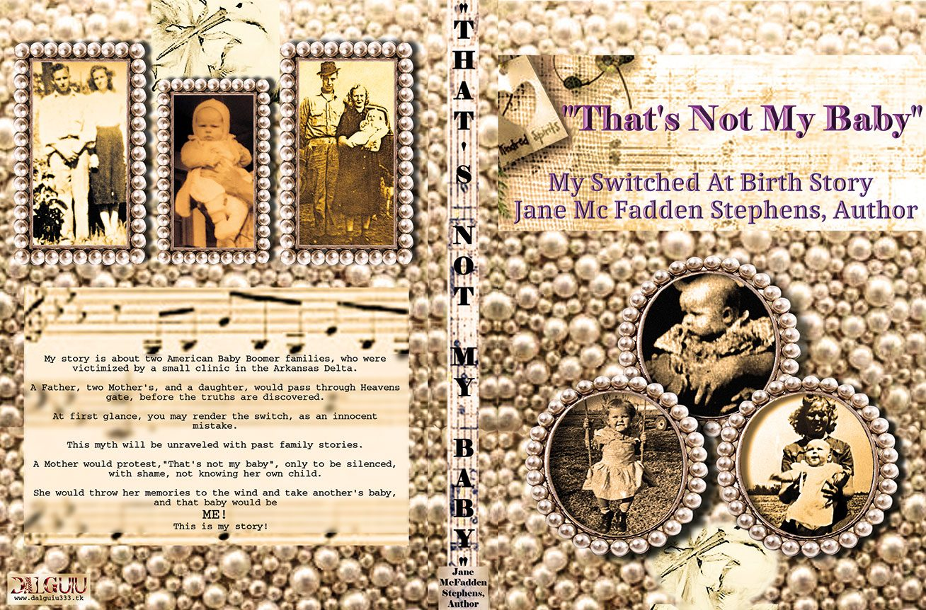 THAT´S NOT MY BABY. Author Jane Mc Fadden Stephens