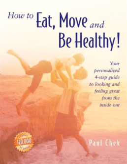 How to Eat, Move and Be Healthy