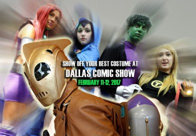 Cosplay all day at Dallas Comic Show this February – you could win cool prizes!