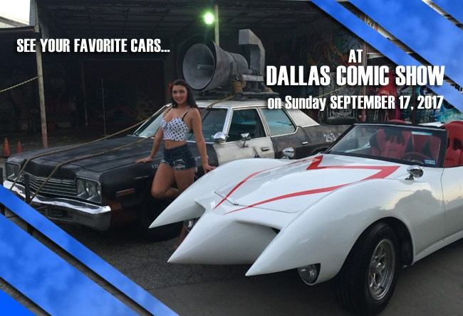See your favorite pop culture cars at Dallas Comic Show on Sunday, September 17!