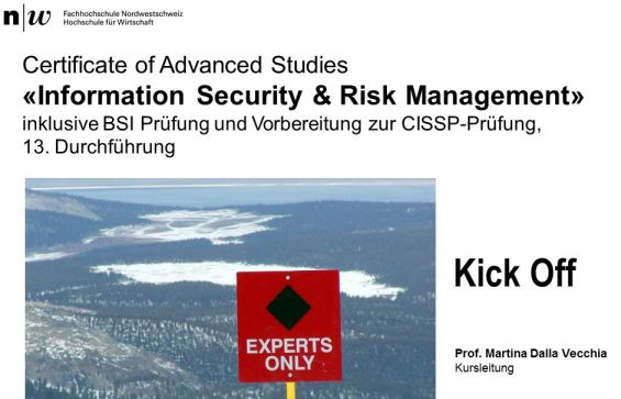 CAS Information Security & Risk Management FHNW. Kursleitung Martina Dalla Vecchia
