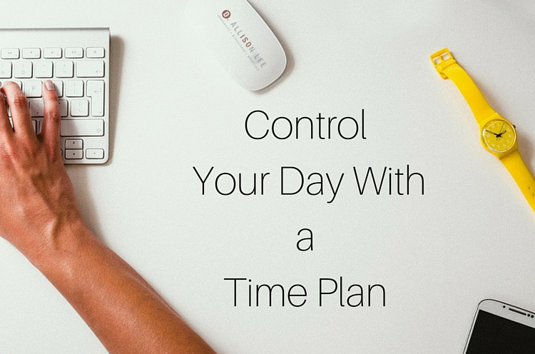 control your day with a time plan