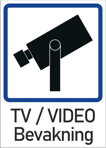 Skylt, TV och video bevakning