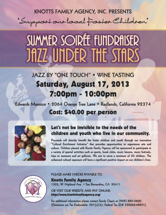 """""""Join us for a great night of Jazz from """"One Touch Management"""" and Wine Tasting from Wine Guyz at the Edwards Mansion,"""" said Knotts.  At Edwards Mansion in Redlands on Saturday, August 17, at 7:00 p.m. For more information please call:  Sandy Oquin at (909) 880-0600 or go online to http://www.KnottsFamilyAgency.org"""